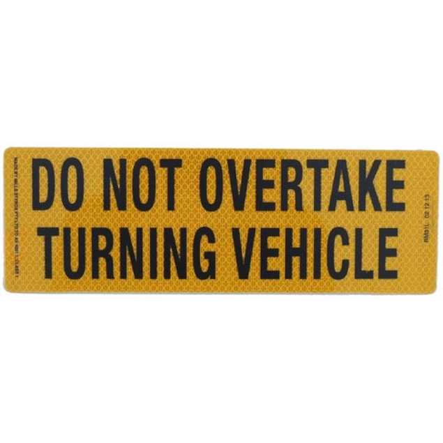 Picture of Do Not Overtake Turning Vehicle Sticker 300mm x 100mm